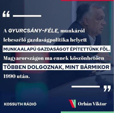 Orbán Viktor: Egyre többen dolgozunk!