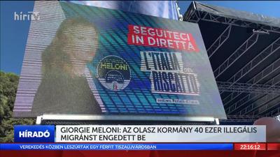 Giorgie Meloni: Az olasz kormány 40 ezer illegális migránst engedett be