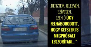 Bunkón jött, de beengedte, a kedvességért cserébe megpróbálta leszorítani a magyar autóst! – VIDEÓ