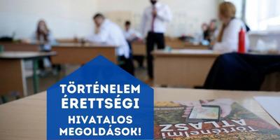 Történelem írásbeli érettségi 2021 - itt vannak a hivatalos megoldások!