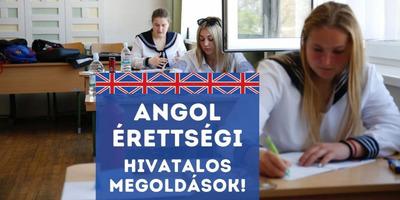 Angol írásbeli érettségi 2021 - itt vannak a hivatalos megoldások!