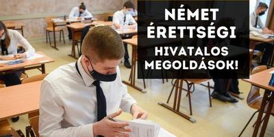 Német írásbeli érettségi 2021 - itt vannak a hivatalos megoldások!