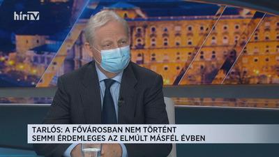 Tarlós István: A fővárosban semmi érdemleges nem történt az elmúlt másfél évben