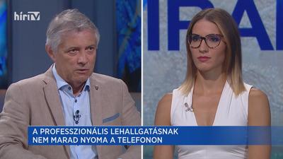 Európai híradó: A professzionális lehallgatásnak nem marad nyoma a telefonon